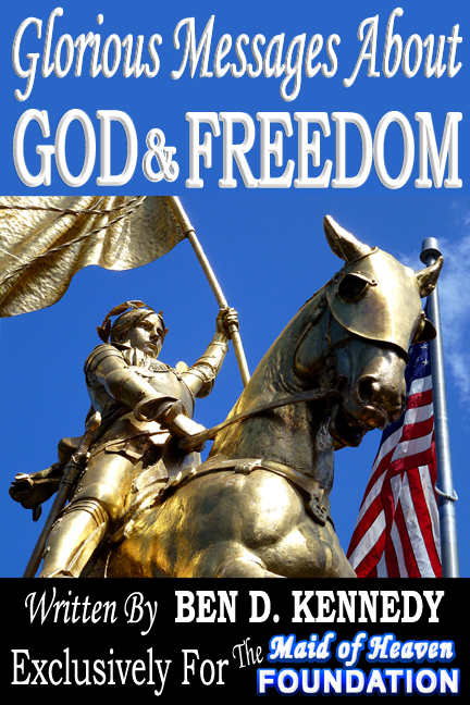 Glorious Messages About God & Freedom by Ben D. Kennedy Book Cover