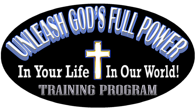 Unleash God's Full Power Training Program