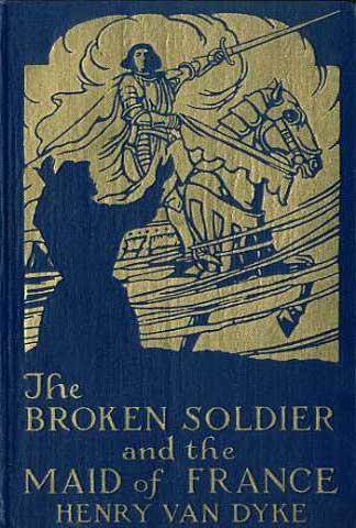 Cover for Book The Boken Soldier and the Maid of France