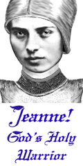 Click For More Info on JEANNE! GOD�S HOLY WARRIOR