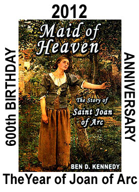 2012 The Year of Joan of Arc - 2012 marks the 600th Anniversary of Joan's Birth