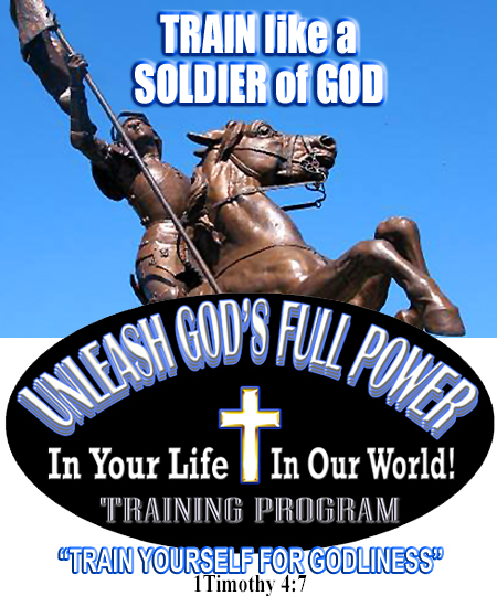 Start Training like a Soldier of God with the Unleash God's Full Power Training Program!